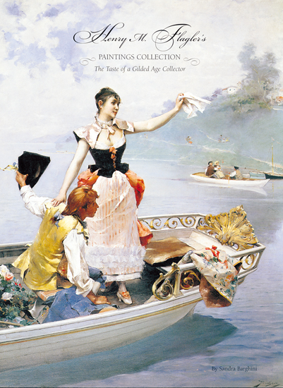 Henry M. Flagler's Paintings Collection: The Taste Of a Gilded A