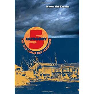 Category 5 The 1935 Labor Day Hurrican