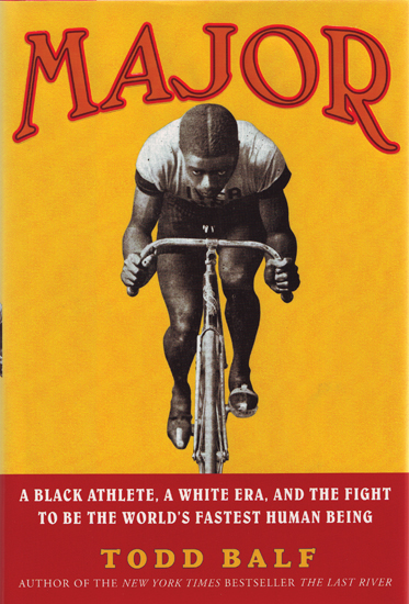 Major: A Black Athlete, a White Era, and the Fight To Be The Wor